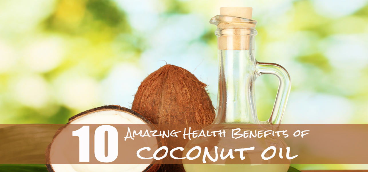 the amazing health benefits of 10 amazing health benefits of coconut oil inlifehealthcare