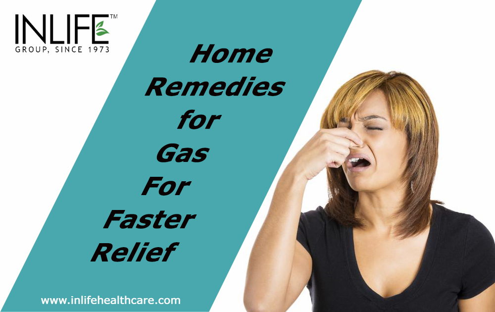 Home Remedies for Gas For Faster Relief