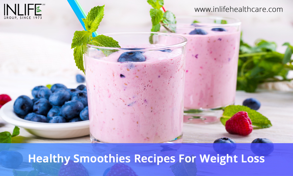 Healthy Smoothies Recipes For Weight Loss