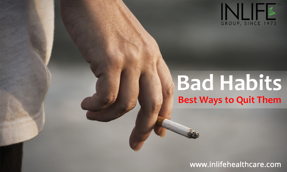 Bad Habits and Best Ways to Quit Them