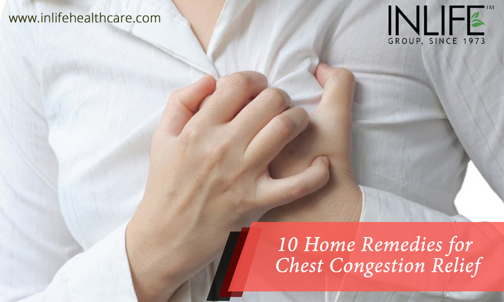 10 Home Remedies for Chest Congestion Relief