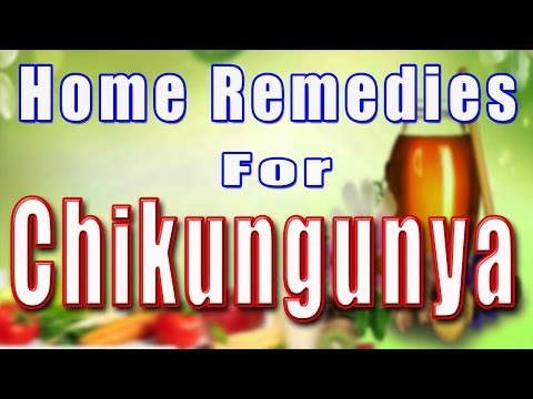 You can now treat Chikungunya naturally with the help of these home remedies