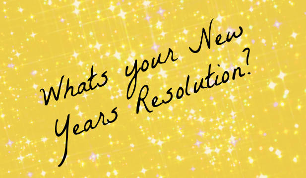 What is your new year resolution?