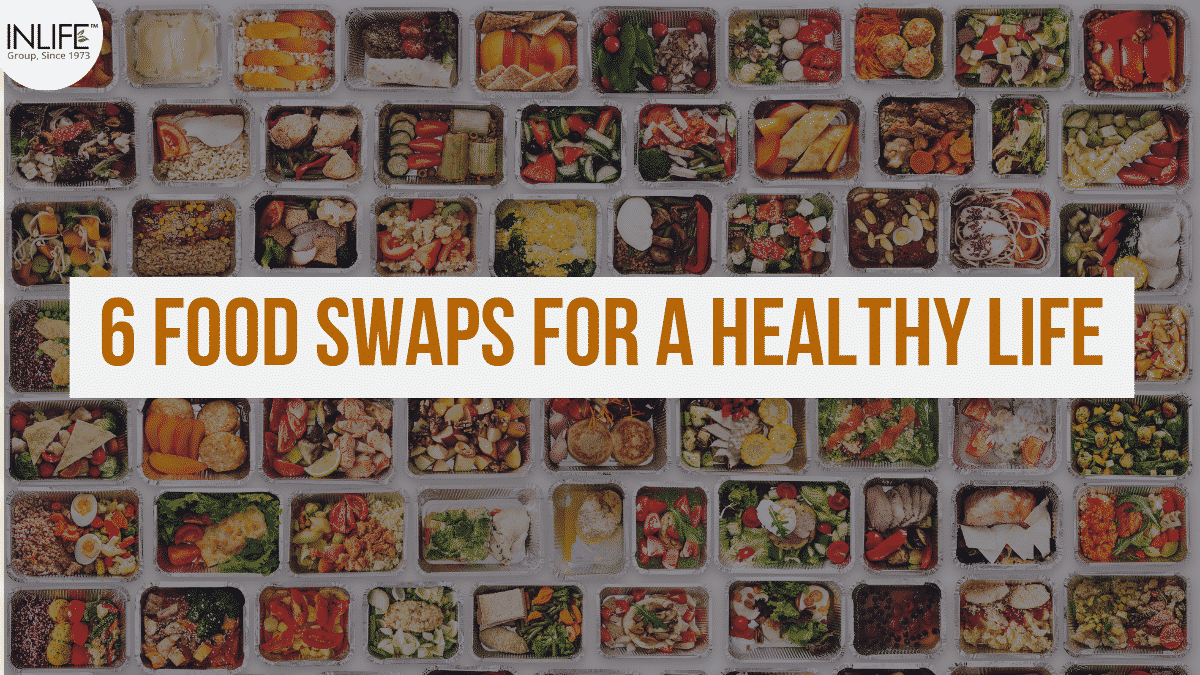 6 Food Swaps For Healthier Life