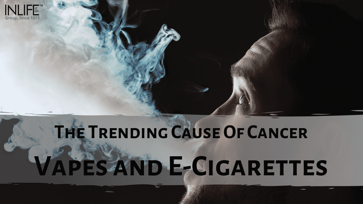 The Trending Cause Of Cancer – Vapes And E-Cigarettes