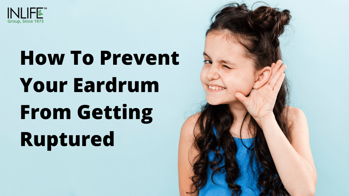 How To Prevent Your Eardrum From Getting Ruptured